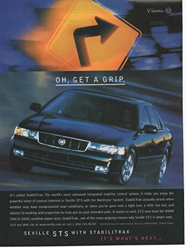 """Magazine Print ad: 1999 Black Cadillac Seville STS with Stabilitrak,""""Oh, Get a Grip"""""""