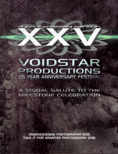 VoidStar Productions: 25 Year Anniversary Festival