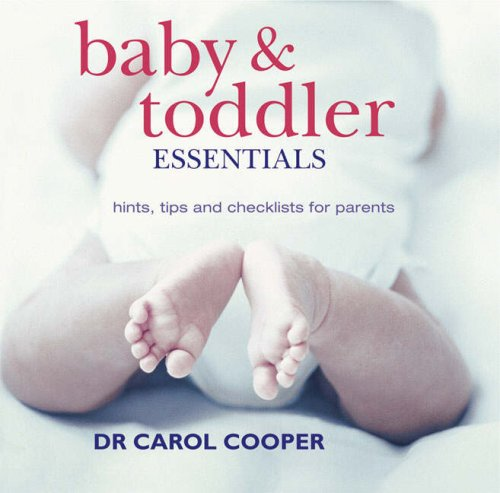 Download Baby and Toddler Essentials: Hints, Tips and Checklists for Parents pdf epub