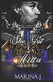 Book Cover: She Got It Bad For a Chicago Hitta: Halo & Storm