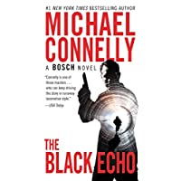The Black Echo: A Novel (A Harry Bosch Novel Book 1)
