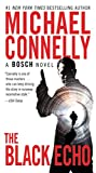 Kindle Store : The Black Echo: A Novel (A Harry Bosch Novel Book 1)