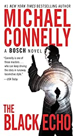 The Black Echo: A Novel (A Harry Bosch Novel Book 1)