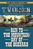 Run to the Mountain/Day of the Buzzard, T. V. Olsen, 1477841857