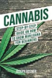 **Buy the Paperback version of this book and get the Kindle eBook version included for FREE**         Master the art and science of growing high-quality marijuana for personal and medicinal uses with this comprehensive guide to cannabis horti...