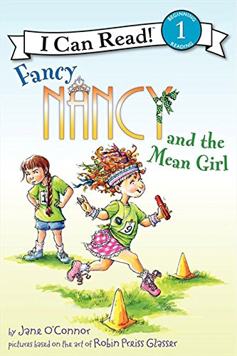 Fancy Nancy and the Mean Girl (I Can Read Level 1) by [O'Connor, Jane]