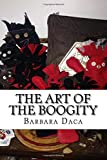 The Art of the Boogity: Hoodoo in the Heart of the Appalachia