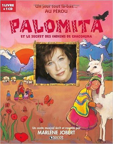 En ligne Palomita et le secret des indiens Chacohuma (1CD audio) pdf ebook