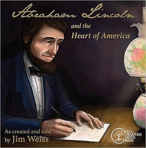 //DJVU\\ Abraham Lincoln And The Heart Of America. Golden Hillman health Orange BEKUM