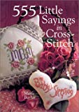 555 Little Sayings in Cross-Stitch, Marie Barber, 0806949015
