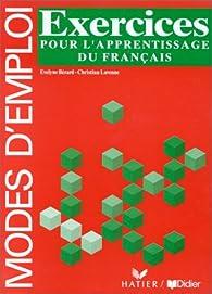 Grammaire utile du français, exercices pour l'apprentissage du français (Cahier d'activités) par Evelyne Bérard
