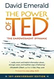 POWER OF TED* (*THE EMPOWERMENT DYNAMIC): 10th Anniversary Edition