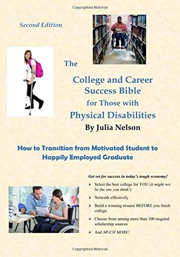 The College and Career Success Bible for Those with Physical Disabilities