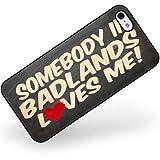 Rubber Case for iphone 5 5s Somebody in Badlands Loves me, South Dakota, Nation