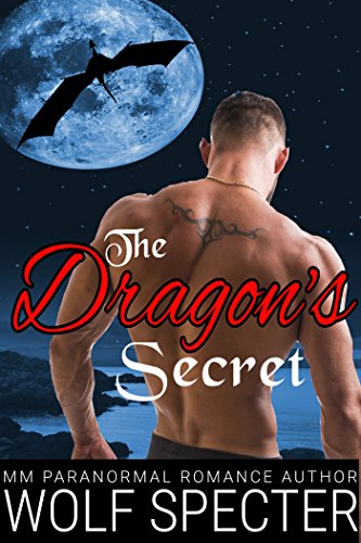 The Dragon's Secret: (A Dragon Alpha Omega MPREG Shifter Romance)