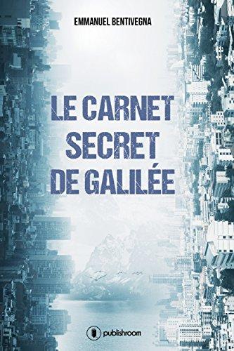 Le carnet secret de Galilée: Roman de science-fiction à suspense (French Edition)