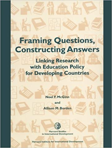 Framing Questions, Constructing Answers: Linking Research with ...