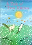 img - for A Tale of Two Kitties book / textbook / text book