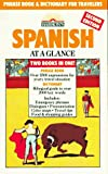 Spanish at a Glance : Phrase Book and Dictionary for Travelers, Wald, Heywood, 0812013980