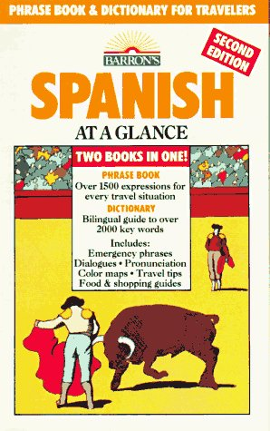 Spanish at a Glance: Phrase Book & Dictionary for Travelers (Barron's Languages at a Glance Series) (Spanish Edition)