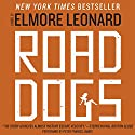 Road Dogs Audiobook by Elmore Leonard Narrated by Peter Francis James