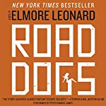 Road Dogs | Elmore Leonard