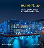 SuperLux: Smart Light Art, Design & Architecture