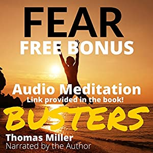 Fear Busters: 14 Ways to De-Program Fear Forever Audiobook