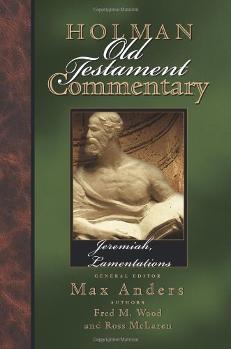 Download Jeremiah, Lamentations (Holman Old Testament Commentary) ebook