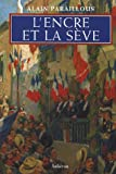 """Afficher """"L'encre et la sève"""""""
