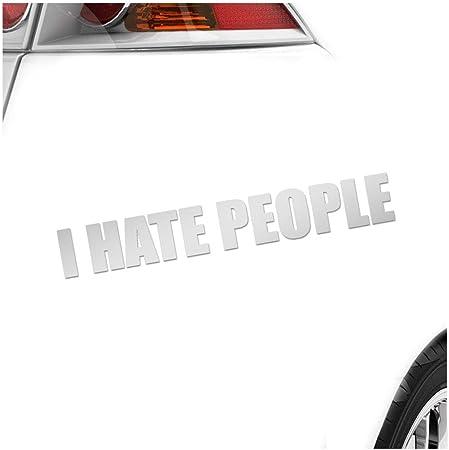 Kiwistar I Hate People 20 X 3 Cm In 15 Farben Neon Chrom Sticker Aufkleber Auto