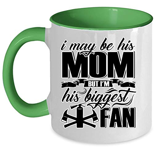 Firefighter Coffee Mug, I Maybe His Mom But I'm His Biggest Fan Accent Mug (Accent Mug - Green) -
