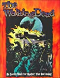 Walking Dead, Richard E. Dansky, 1565047419