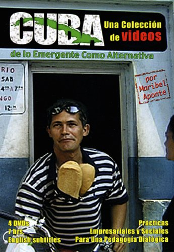 Cuba. A Video Collection on the Emerging As Alternative. Business and Social Practices for a Dialogic Pedagogy