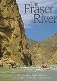 The Fraser River, Alan Haig-Brown, 155017147X