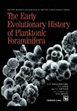Early Evolutionary History of Planktonic Foraminifera, Banner, 0412758202