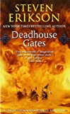 img - for Deadhouse Gates: A Tale of The Malazan Book of the Fallen book / textbook / text book