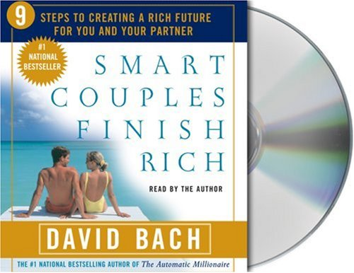 Smart Couples Finish Rich: Nine Steps to Creating a Rich Future For You and Your Partner by Macmillan Audio