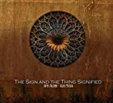 Sign & The Thing Signified by James Falzone