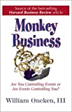 img - for Monkey Business: Are You Controlling Events or Are Events Controlling You? book / textbook / text book