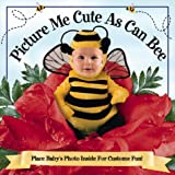 Picture Me Cute As Can Bee, , 1571515461