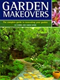 Garden Makeovers, Liz Dobbs and Sarah Wood, 0737006099