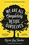 Front cover for the book We Are All Completely Beside Ourselves by Karen Joy Fowler