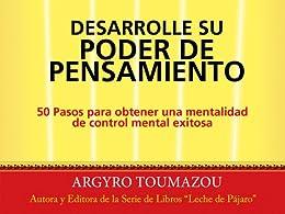 Desarrolle su Poder de Pensamiento (Spanish Edition) by [Toumazou, Argyro]
