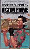 Victim Prime, Robert Sheckley, 0451148649