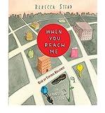 download ebook [ [ [ when you reach me [ when you reach me ] by stead, rebecca ( author )jul-14-2009 compact disc pdf epub