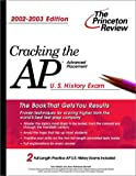 img - for Cracking the AP U.S. History Exam, 2002-2003 book / textbook / text book