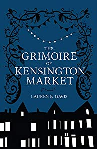 Grimoire of Kensington Market, The from Buckrider Books