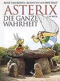 img - for Asterix. Die ganze Wahrheit. book / textbook / text book