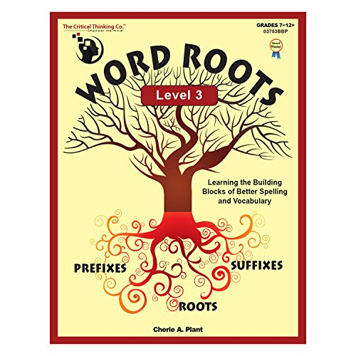 Word Roots Critical Thinking - The Critical Thinking Word Roots Level 3 School Workbook